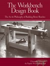 The Workbench Design Book (eBook): The Art & Philosophy of Building Better Benches